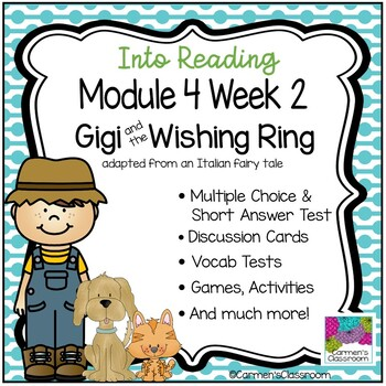 HMH Into Reading Third Grade Supplement Module 4 Week 2 Gigi & the Wishing Ring