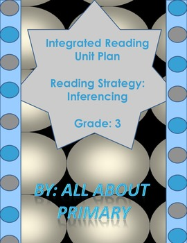 Grade 3 Integrated Reading Unit- Inferencing the Author's Message