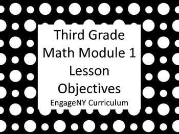 Grade 3 Learning Targets EngageNY Math Module 1