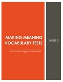 Grade 3 Making Meaning Vocabulary Tests