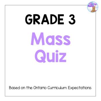 Grade 3 Mass Quiz