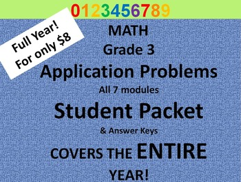 Grade 3 Math Common Core CCSS Application Problem Pack & Ans. Key- All 7 Modules