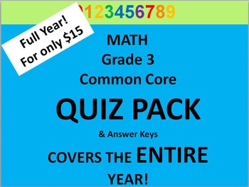 Grade 3 Math Common Core CCSS QUIZ PACK BUNDLE / Full Year!