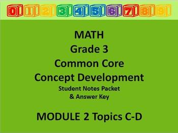 Grade 3 Math Common Core CCSS Student Lesson Pack Module 2 Topics C-D & Ans Key