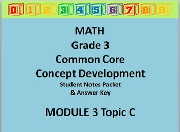 Grade 3 Math Common Core CCSS Student Lesson Pack Module 3 Topic C & Ans Key