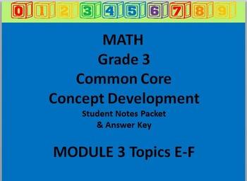 Grade 3 Math Common Core CCSS Student Lesson Pack Module 3 Topics E-F & Ans Key