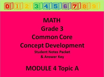 Grade 3 Math Common Core CCSS Student Lesson Pack Module 4 Topic A & Ans Key