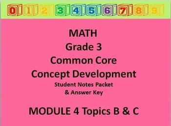 Grade 3 Math Common Core CCSS Student Lesson Pack Module 4 Topic B-C  & Ans Key