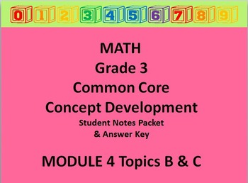 Grade 3 Math Common Core CCSS Student Lesson Pack Module 4