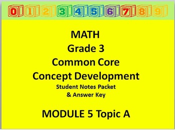 Grade 3 Math Common Core CCSS Student Lesson Pack Module 5 Topic A & Ans Key