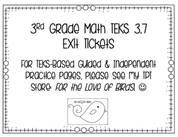 Grade 3 Math Exit Tickets - TEKS 3.7