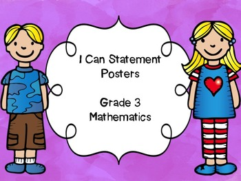 Grade 3 Math I Can Statements Posters and List of Statements - NL