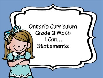 "Grade 3 Math ""I Can..."" statements (Ontario Curriculum)"