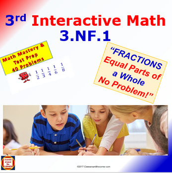 Grade 3 Math Interactive Test Prep – Fractions: Equal Parts of the Whole 3.NF.1