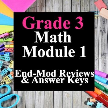 Grade 3 Math Module 1 End-Mod Review Packets