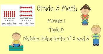 Grade 3 Math Module 1 Topic D