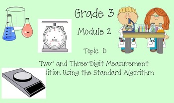 Grade 3 Math Module 2 Topic D