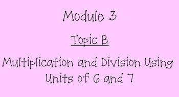 Grade 3 Math- Module 3 Topic B