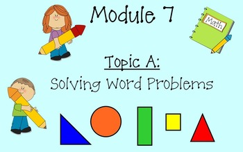 Grade 3 Math Module 7 Topic A