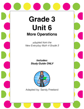 Grade 3 Math Review Study Guide ONLY Adapted from Unit 6 New Everyday Math 4