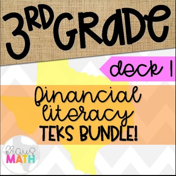 Grade 3 Math STAAR Test-Prep Task Cards- ALL FINANCIAL LITERACY TEKS BUNDLE!