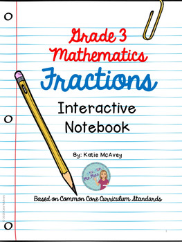 Grade 3 Mathematics: Fractions Interactive Notebook