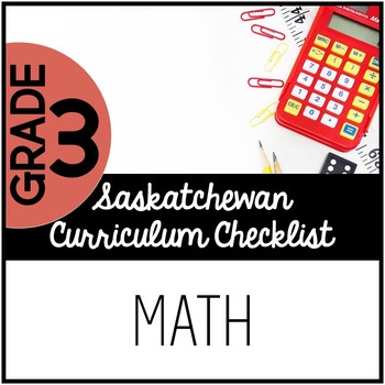Grade 3 Mathematics - Saskatchewan Curriculum Checklists