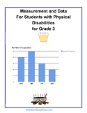 Grade 3, CCS: Measurement/ Data for Students w/ Physical Challenges