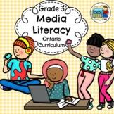 Grade 3 Media Literacy Ontario Curriculum