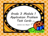 Grade 3 Module 1 Application Problem Task Cards