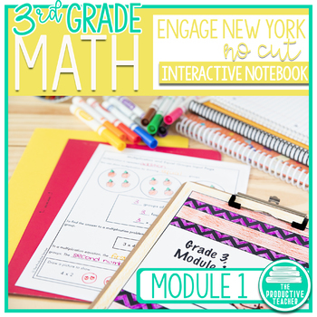 Engage New York Aligned No Cut Interactive Notebook: Grade 3, Module 1
