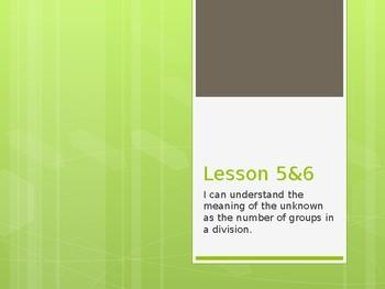 Grade 3 Module 1 Lesson 5&6