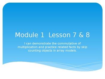 Grade 3 Module 1 Lesson 7&8