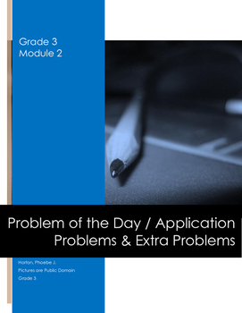 Grade 3 Module 2 Application Problems with Extra Problems