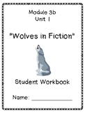 Grade 3 Module 3b Unit 1: Wolves in Fiction