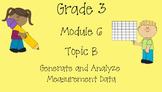 Grade 3 Module 6 Topic B