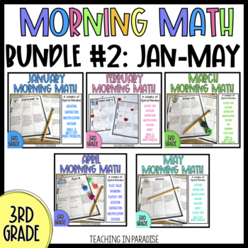 Grade 3: Morning Math Bundle 2 {Jan, Feb, March, April, May}