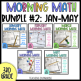 Grade 3: Morning Math Bundle 2 {Jan, Feb, March, April, May}