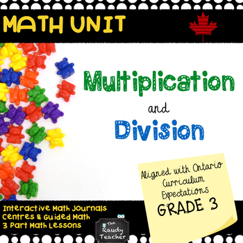 Grade 3 Multiplication and Division Unit Based On Ontario Curriculum