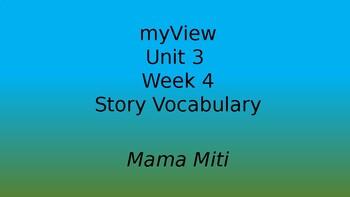 Grade 3 - MyView 2020 Literacy: Unit 3 - Week 4 - Story Vocabulary PPT
