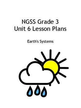 Grade 3 NGSS Unit 6 - Earth Systems - Weather