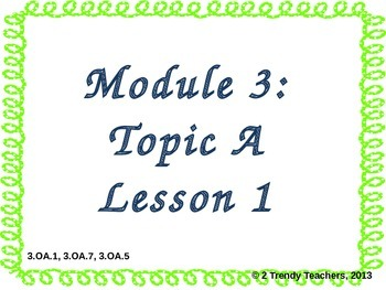 Grade 3 NYS Math Module 3: Lesson 1 Power Point