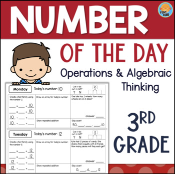 Grade 3 NUMBER OF THE DAY Daily Math: Operations & Algebraic Thinking