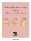 """Grade 3 """"Fractions and the Art of Serving Pizza"""" students w/ Visual Impairments"""