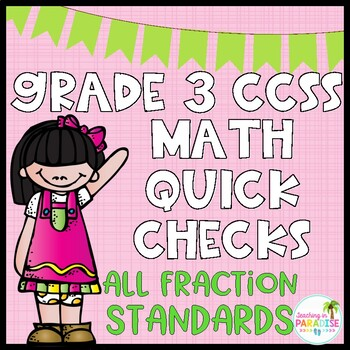 Grade 3 {Numbers and Operations-Fraction} Quick Checks