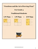 """Grade 3 - """"Fractions and the Art of Serving Pizza"""" For Traditional Students- CCS"""