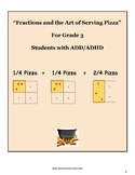 "Grade 3 - ""Fractions and the Art of Serving Pizza"" for Students with ADD/ADHD"