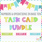 Grade 3 Numbers and Operations in Base Ten Task Card Bundle
