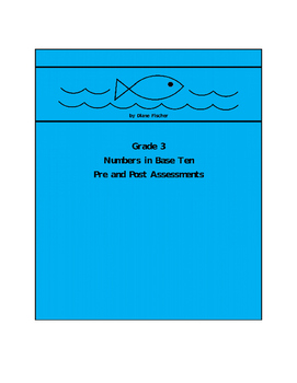 Grade 3 Numbers in Base Ten Pre and Post Assessment Bank