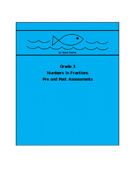 Grade 3 Numbers in Fractions Pre and Post Assessment Bank